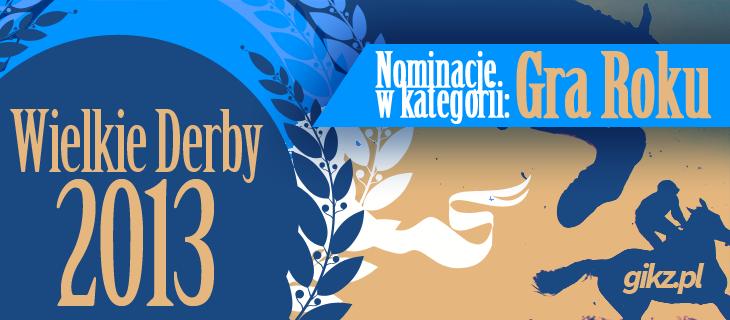 wielkie_derby_2013_nominacje_GOTY