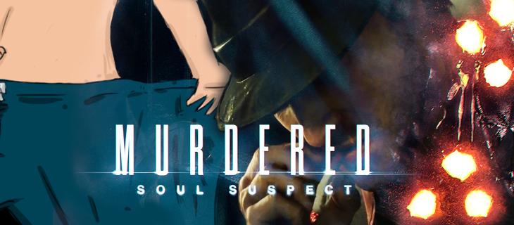 luzne_gadki_murdered_soul_suspect