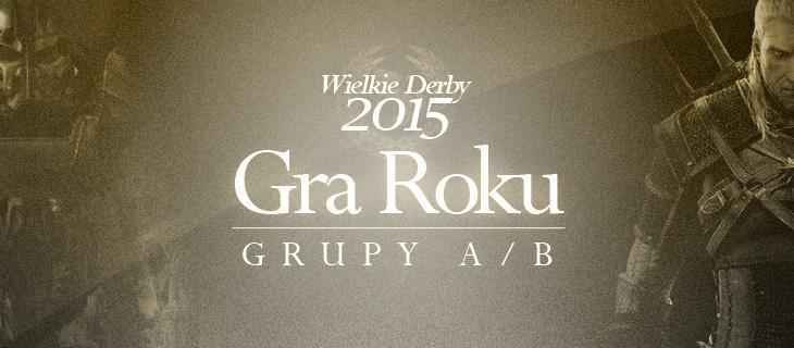 wielkie_derby_2015_Gra_Roku_Grupy_AB