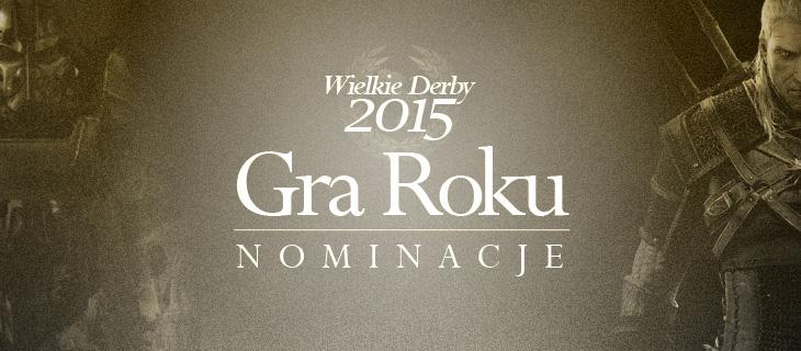 wielkie_derby_2015_Gra_Roku_Nominacje