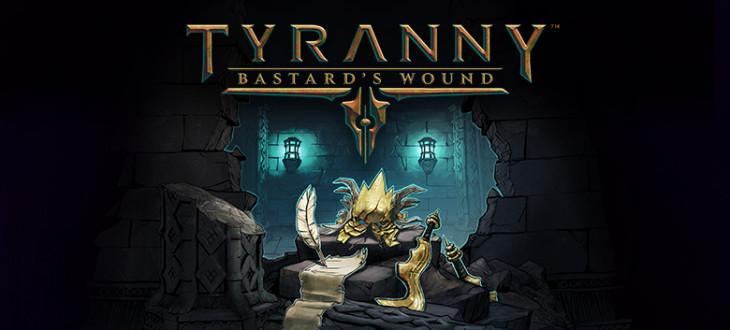 Tyranny_BastardsWound_Banner